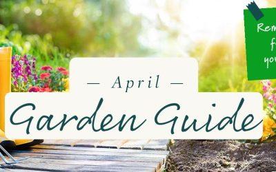 April Garden Guide 2021